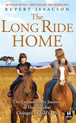 The Long Ride Home (Horse Boy Book 2)